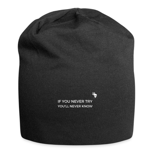 IF YOU NEVER TRY YOU LL NEVER KNOW - Jersey-Beanie