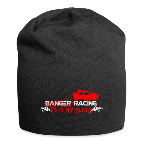 Banger Racing is in my blood - Jersey Beanie