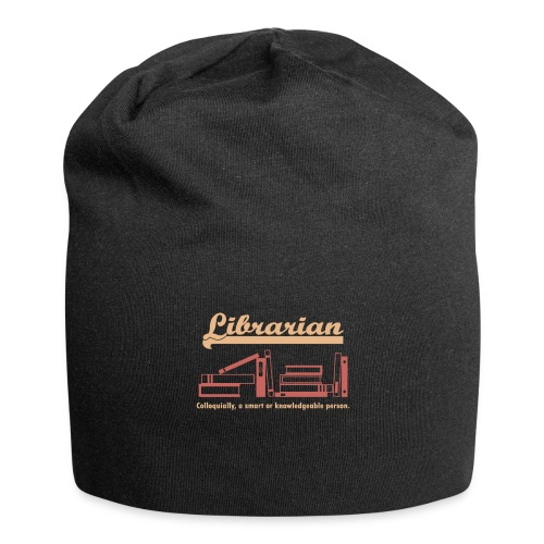0333 Cool saying funny Quote Librarian - Jersey Beanie