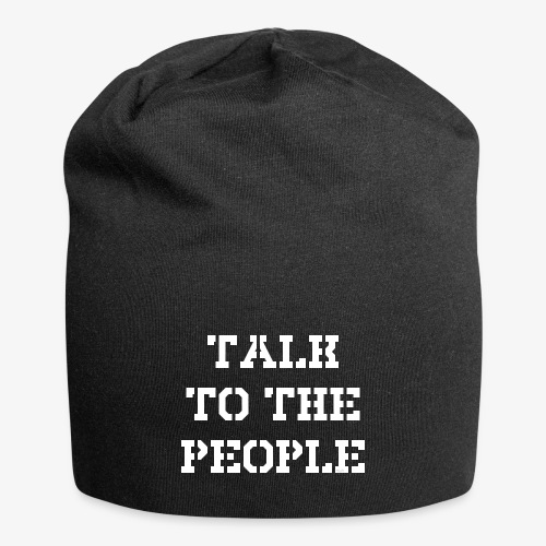 Talk to the people - weiß - Jersey-Beanie