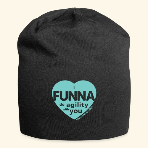 I FUNNA Do Agility With You! Turquoise - Jersey-pipo