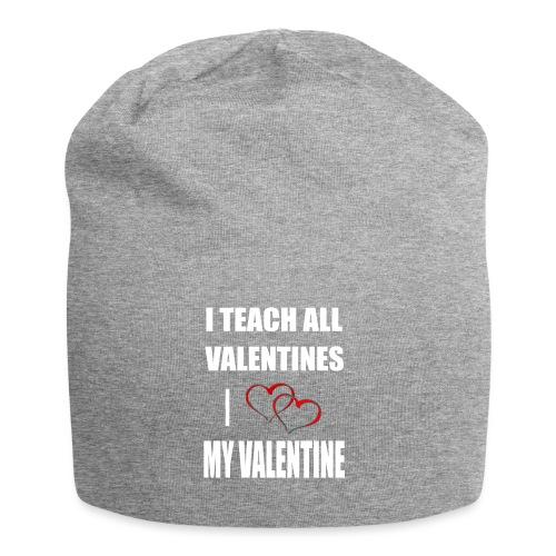 Ich lehre alle Valentines - Ich liebe meine Valen - Jersey-Beanie
