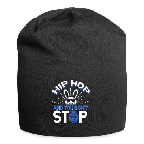 Hip Hop and You Don t Stop - Ostern - Jersey-Beanie