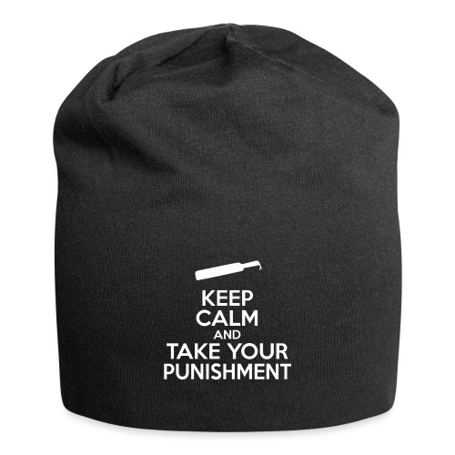 Keep Calm And Take Your Punishment - Jersey Beanie