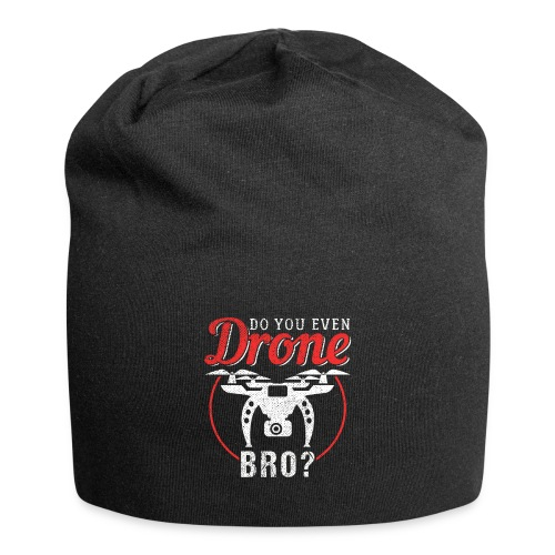 Do You Even Drone Bro? - Jersey-Beanie