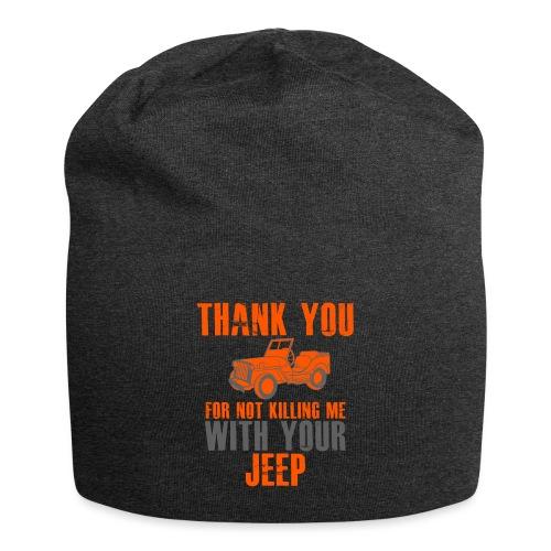 Vielen Dank für das nicht umbringen mit dem Jeep - Jersey-Beanie
