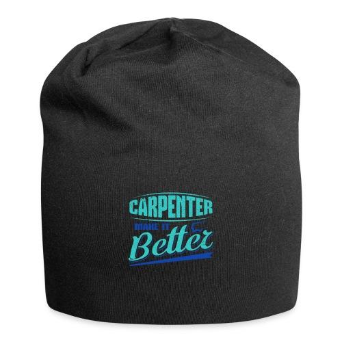 Carpenter Gift Carpenter Make it Better - Jersey Beanie
