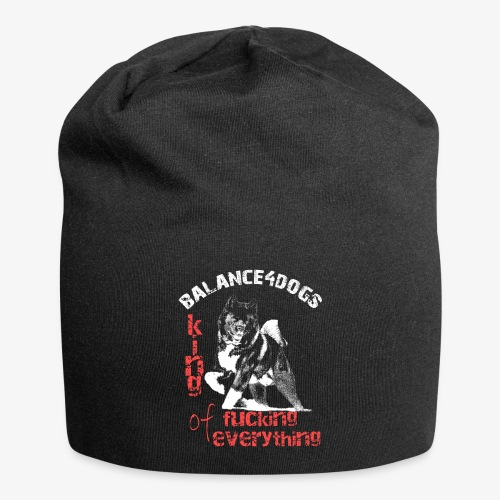 Balance4dogs - King of fucking everything - Jersey Beanie