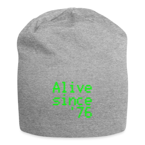 Alive since '76. 40th birthday shirt - Jersey Beanie