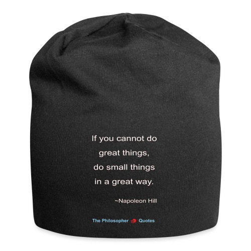 Napoleon Hill Do small things in a great way-w - Jersey-Beanie