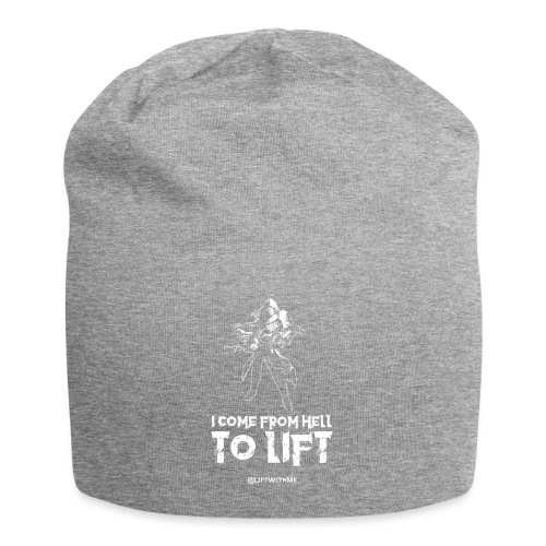 Lift With Me - I Come From Hell To Lift - Beanie in jersey