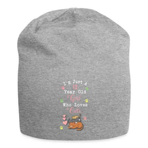 I'm just a 12 year old girl who loves cats - Bonnet en jersey
