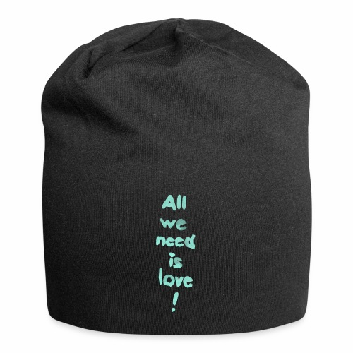 All we need is love! (türkis) - Jersey-Beanie