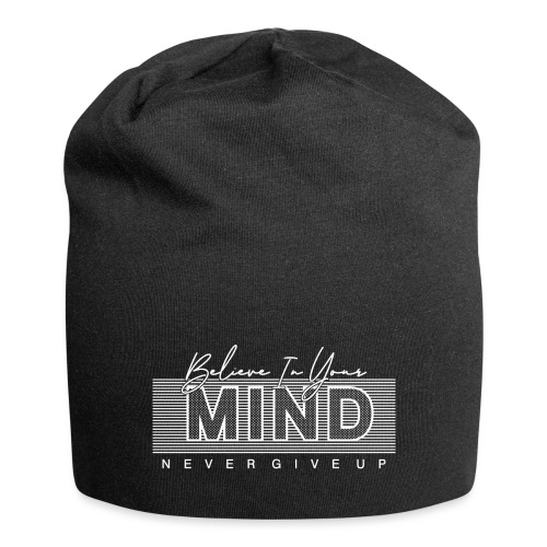 Belive in your Mind - Beanie in jersey