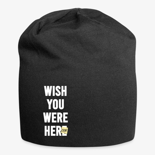 Wish You Were Here - Jersey-Beanie