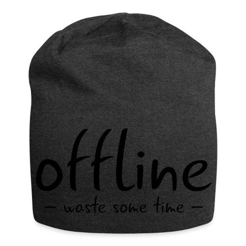 Waste some time offline – Typo – Farbe wählbar - Jersey-Beanie
