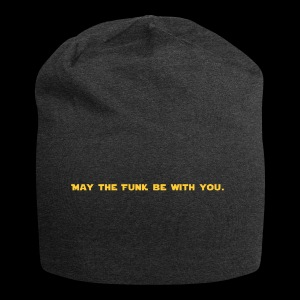 May the FUNK be with you - Beanie in jersey