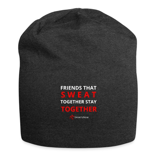 Friends that SWEAT together stay TOGETHER - Jersey-Beanie