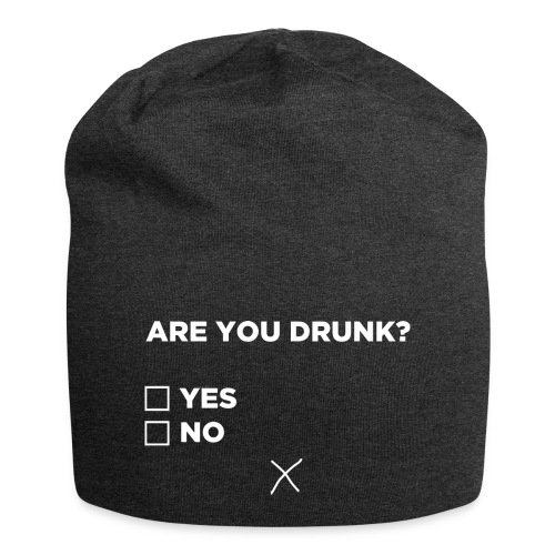 Are You Drunk - Jersey-Beanie