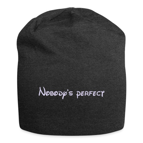 Nobody's perfect - Gorro holgado de tela de jersey