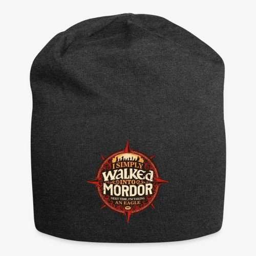 I just went into Mordor - Jersey Beanie