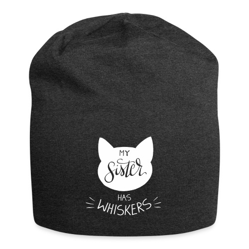 My sister has whiskers n°1 - Jersey-Beanie