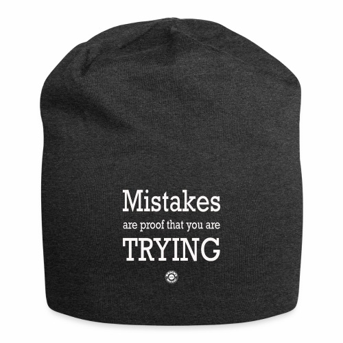 MISTAKES are not a WRONG WAY - Beanie in jersey