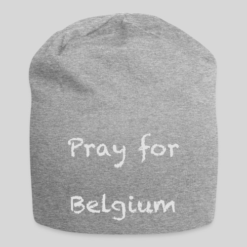Pray for Belgium - Bonnet en jersey