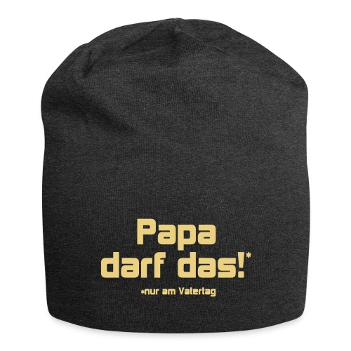 Papa darf das - Jersey-Beanie