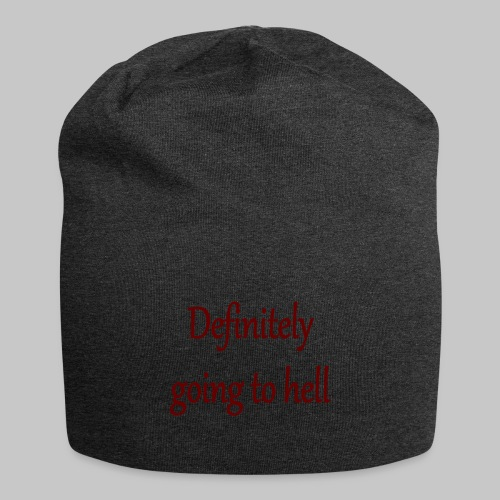 Definitely going to hell - Jersey Beanie