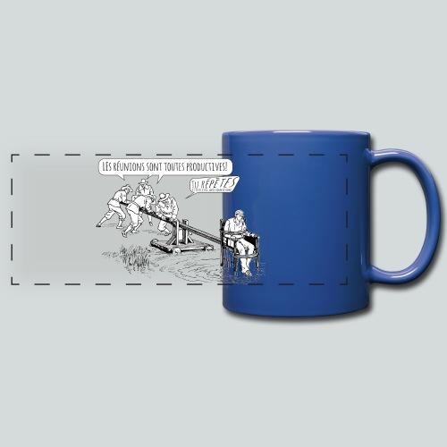 Les réunions sont productives! - Mug panoramique uni