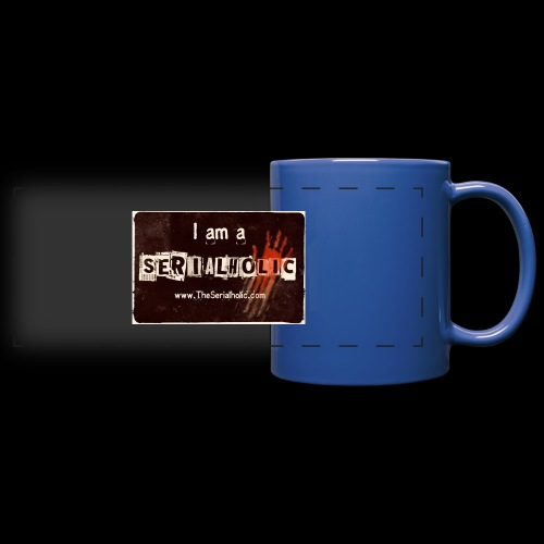 I am a Serialholic - Full Color Panoramic Mug
