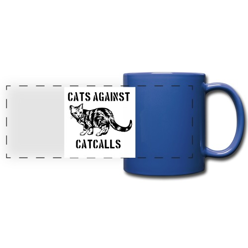 Cats against catcalls - Full Color Panoramic Mug