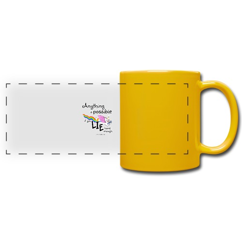 Anything Is Possible if you lie hard enough - Full Color Panoramic Mug