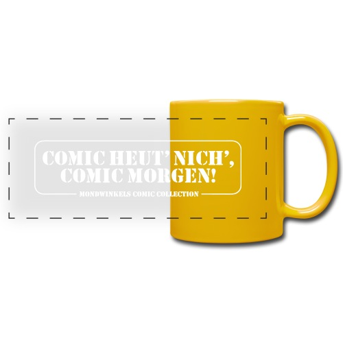 COMIC HEUT' NICH', COMIC MORGEN! - Panoramatasse farbig
