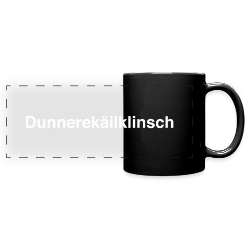 Dunnerekailklinsch - Panoramatasse farbig