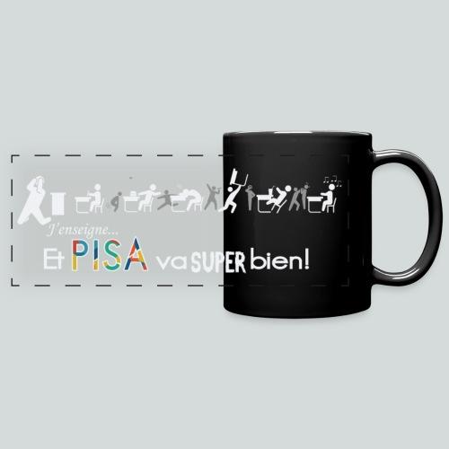 J'enseigne et PISA va super bien! - Mug panoramique uni
