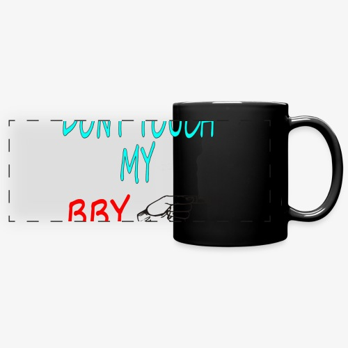 DONT TOUCH MY BBY - Taza panorámica de colores