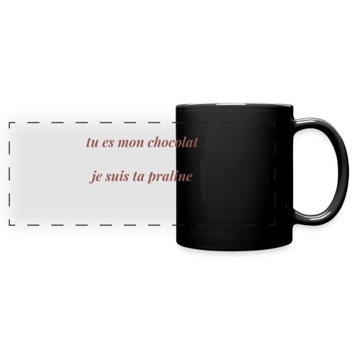 Tu es mon chocolat - Mug panoramique uni