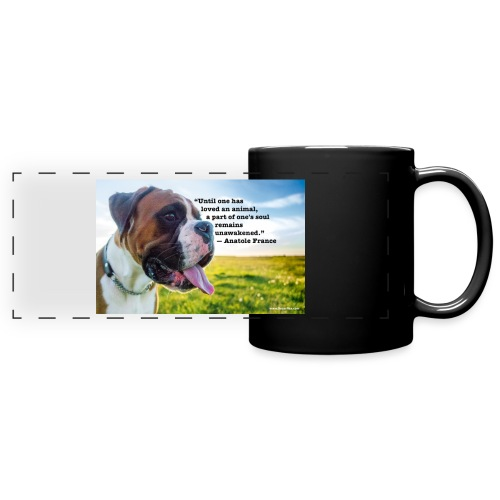 Until one has loved an animal - Full Color Panoramic Mug