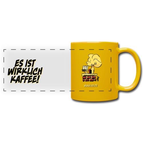 Es ist wirklich Kaffee - Panoramatasse farbig