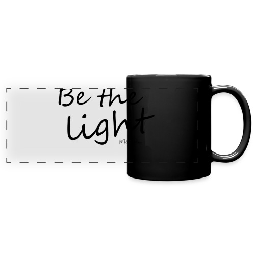 Be the light - Mug panoramique uni