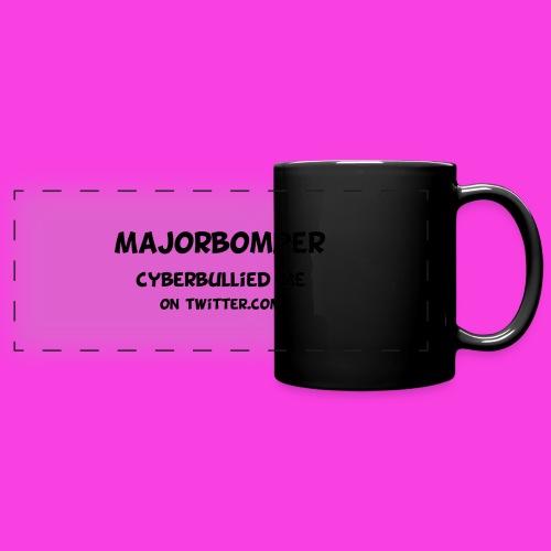 Majorbomper Cyberbullied Me On Twitter.com - Full Colour Panoramic Mug