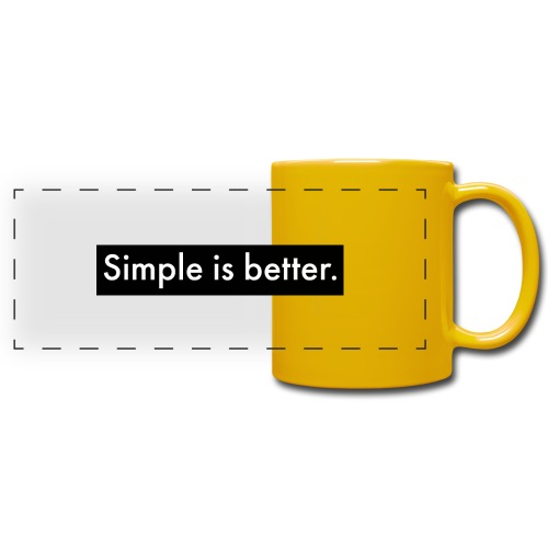 Simple Is Better - Full Colour Panoramic Mug