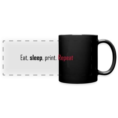 Eat, sleep, print. Repeat. - Full Colour Panoramic Mug