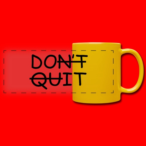 Don't Quit, Do It - Panoramakrus, farvet