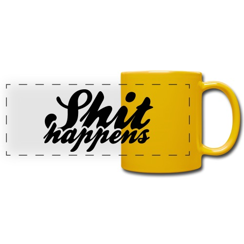 Shit Happens and Politics - Full Color Panoramic Mug