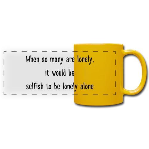 Selfish to be lonely alone - Panoraamamuki värillinen