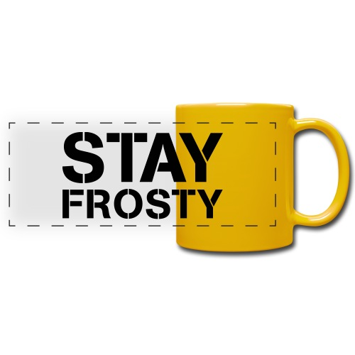 Stay Frosty - Full Color Panoramic Mug