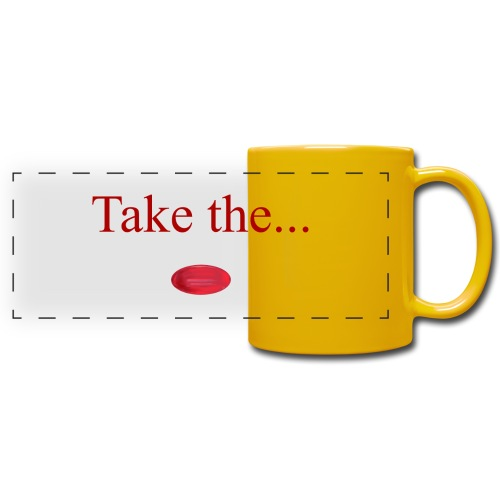 Take The Red Pill - Full Color Panoramic Mug